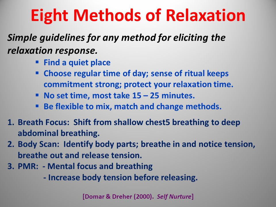 Eight Methods of Relaxation [Domar & Dreher (2000). Self Nurture]